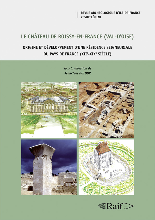 THE CHATEAU OF ROISSY-EN-FRANCE (VAL-D'OISE)